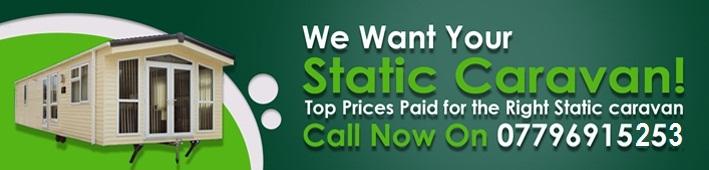 We Buy Static Caravans in North Wales